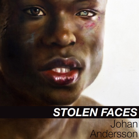 Stolen Faces by Johan Anderson