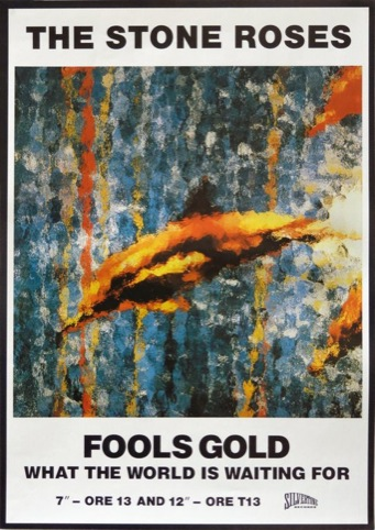 The Stone Roses, Fools Gold