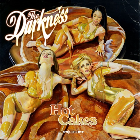 The Darkness' Hot Cakes album cover