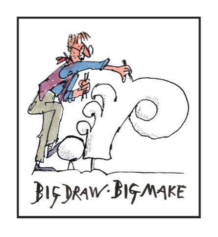 Big Draw, Big Make communications by Quentin Blake