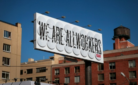 The 'We Are All Workers' Levi's campaign