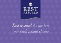 Rest Assured.