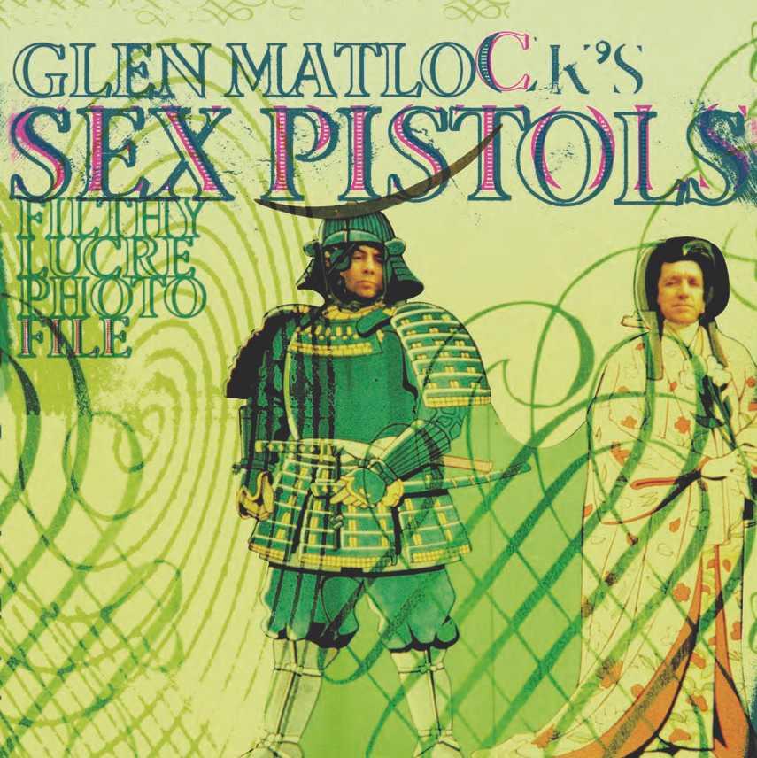 Glen Matlock's Sex Pistols Filthy Lucre Photo File