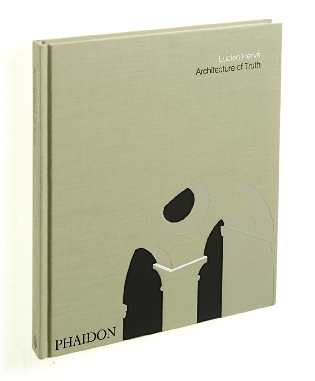John Pawson has chosen Architecture of Truth by Lucien Herve