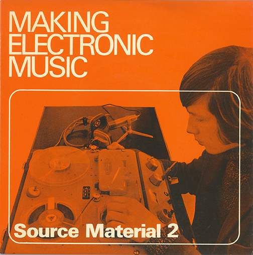 Making Electronic Music, Source Material 2
