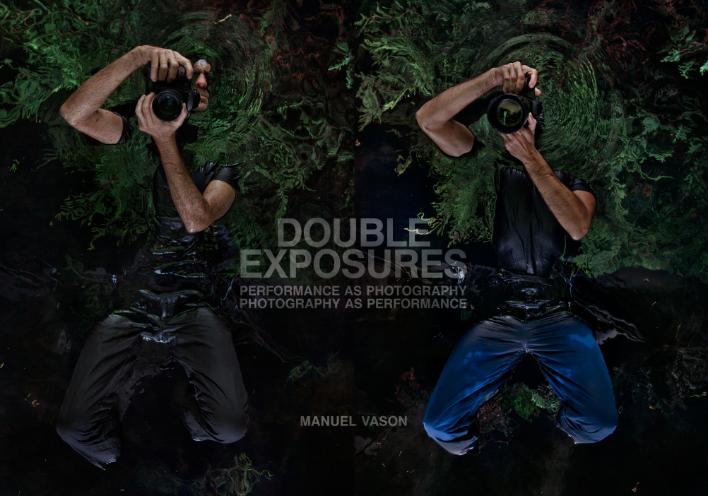 Double Exposures – Performance as Photography, Photography as Performance