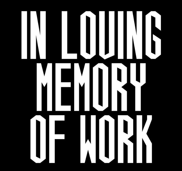 In Loving Memory of Work by Craig Oldham