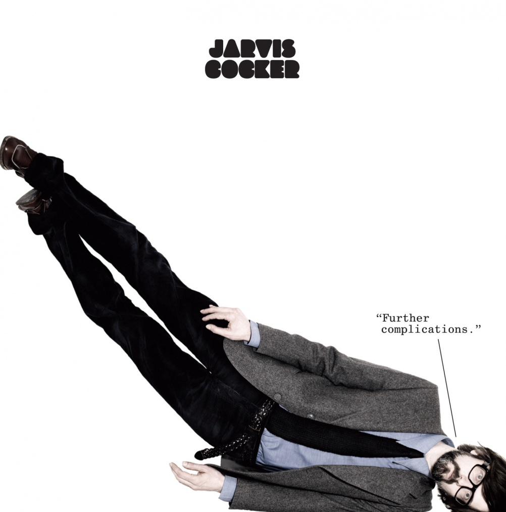 """Jarvis Cocker — Further Complications album (Rough Trade) 2009 12"""" vinyl packaging — photography by Rankin"""