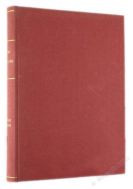ARMI ANTICHE. Bollettino dell'Accademia di S.Marciano. Numero unico del 1968 - Numero unico del 1969.