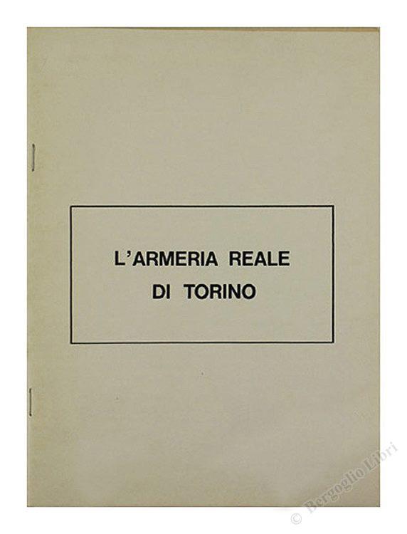 L'ARMERIA REALE DI TORINO.