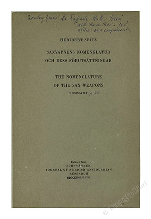 SAXVAPNENS NOMENKLATUR OCH DESS FORUTSATTNINGAR. THE NOMENCLATURE OF THE SAX WEAPONS SUMMARY.