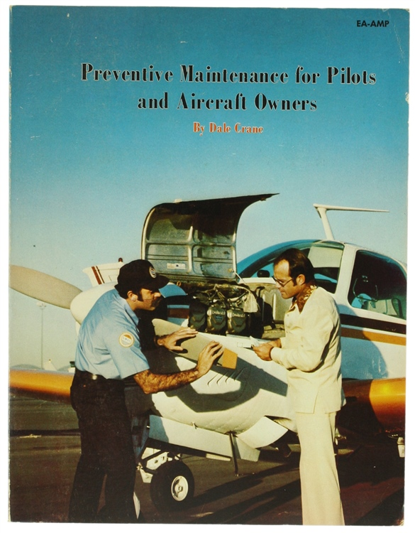 PREVENTIVE MAINTENANCE FOR PILOTS AND AIRCRAFT OWNERS.