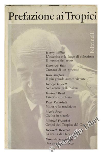 PREFAZIONE AI TROPICI e IL MONDO DEL SESSO di Henry Miller.