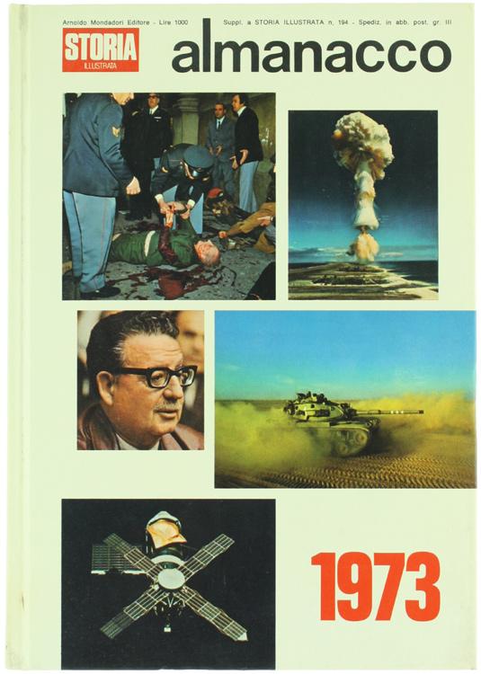 ALMANACCO DI STORIA ILLUSTRATA 1973.