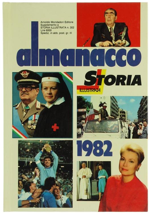 ALMANACCO DI STORIA ILLUSTRATA 1982.