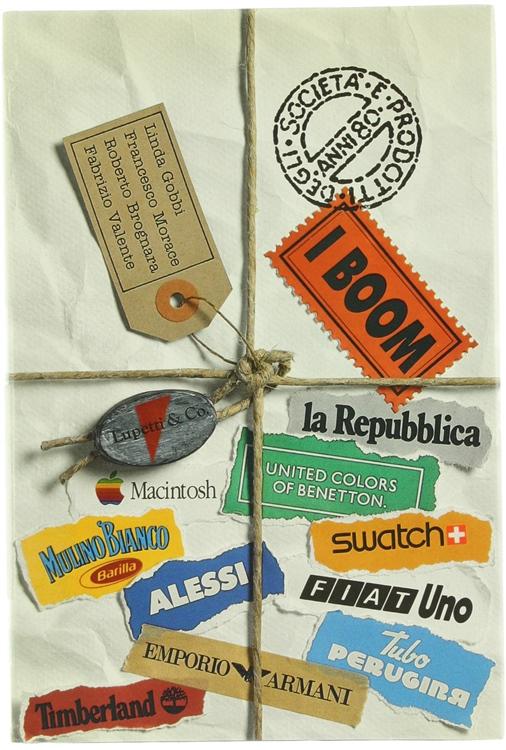 I BOOM. Prodotti e società degli anni '80.