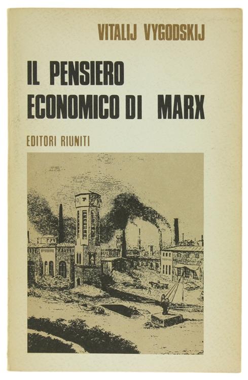 IL PENSIERO ECONOMICO DI MARX.