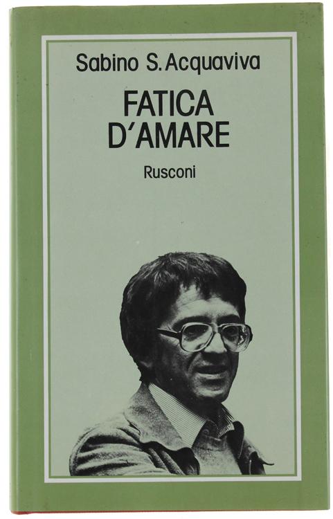 FATICA D'AMARE.