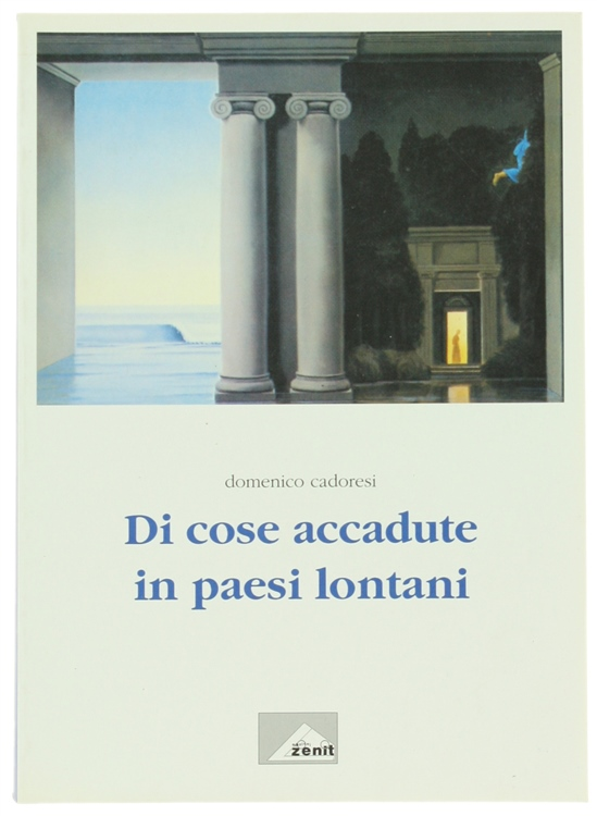 DI COSE ACCADUTE IN PAESI LONTANI.