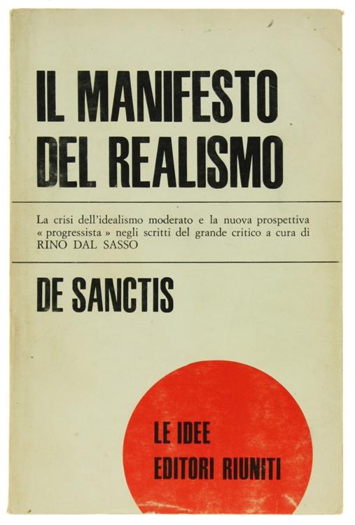 IL MANIFESTO DEL REALISMO. A cura di Rino Dal Sasso.