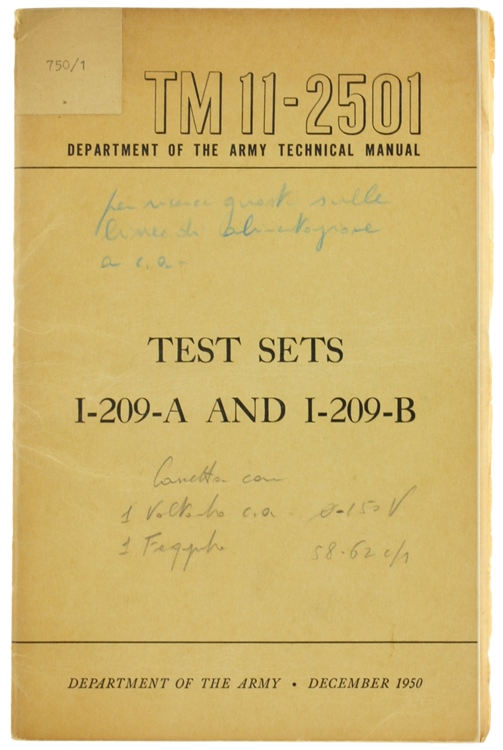 TEST SETS I-209-A AND I-209-B. Department of the Army Technical Manual TM 11-2501. December 1950.