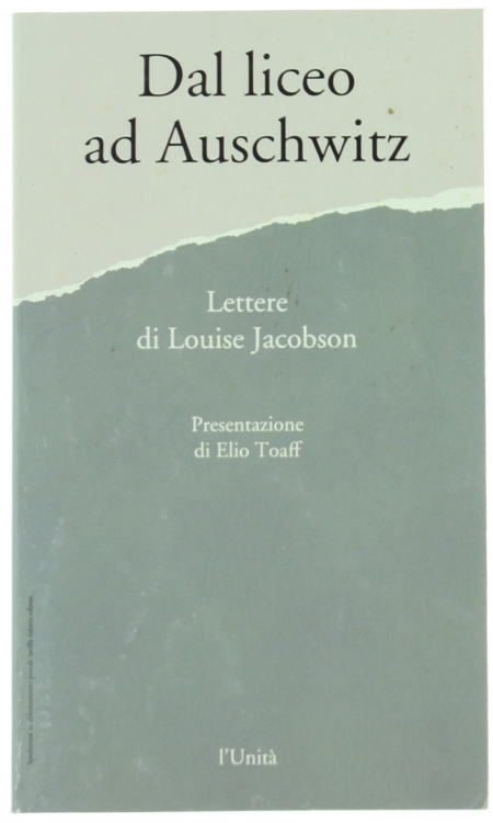 DAL LICEO AD AUSCHWITZ Lettere di Louise Jacobson
