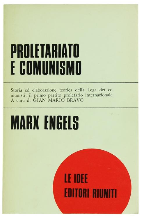 PROLETARIATO E COMUNISMO.