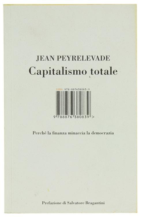CAPITALISMO TOTALE. Perché la finanza minaccia la democrazia.