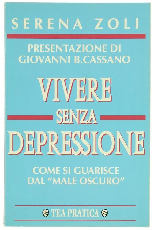 VIVERE SENZA DEPRESSIONE.