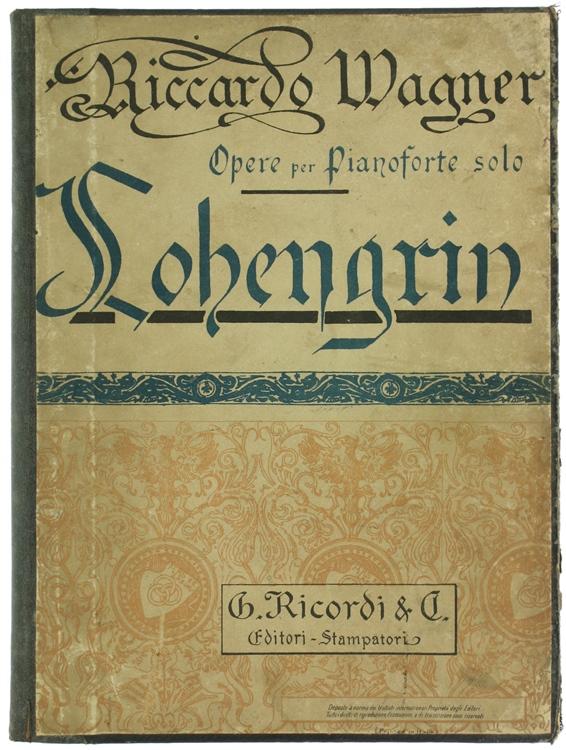 LOHENGRIN. Opera romantica in 3 atti.