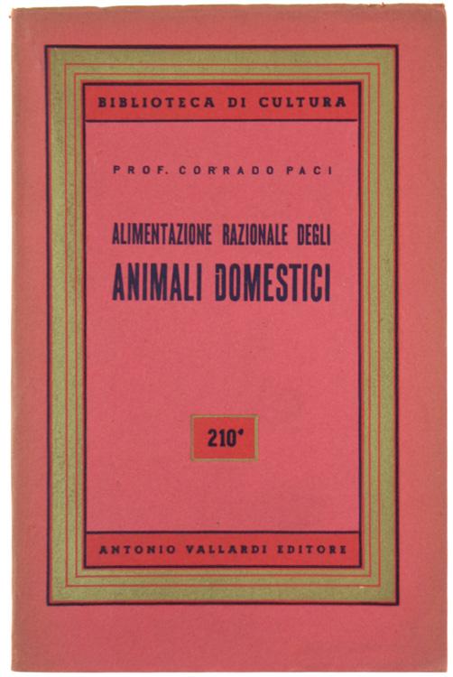 ALIMENTAZIONE RAZIONALE DEGLI ANIMALI DOMESTICI.