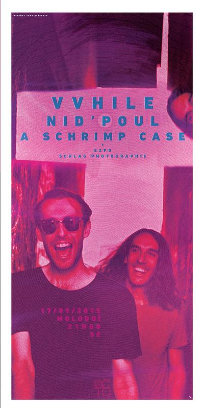 VVHILE + NID'POUL + A SHRIMP CASE