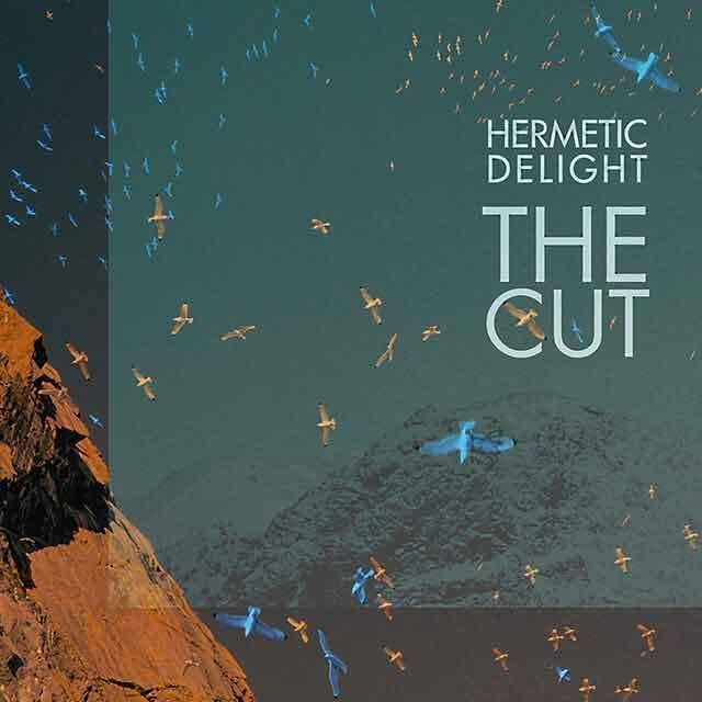 HERMETIC DELIGHT - The Cut