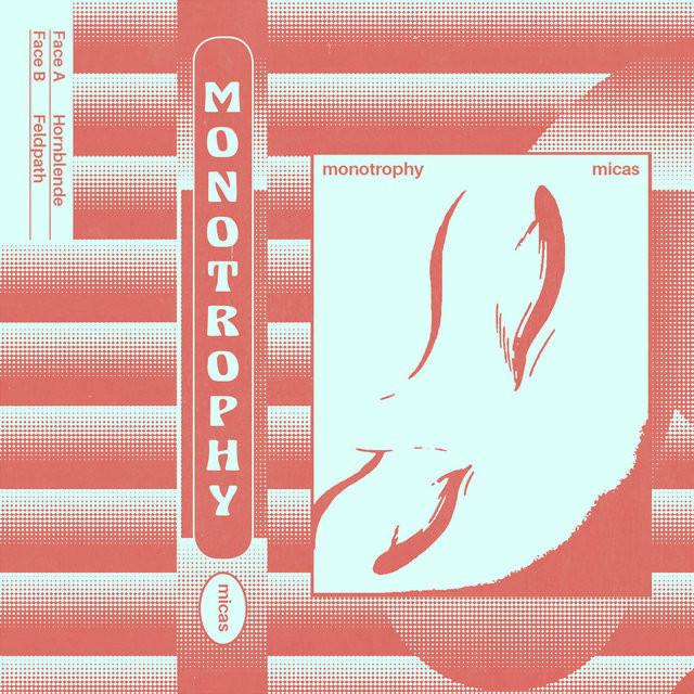 MONOTROPHY - MICAS
