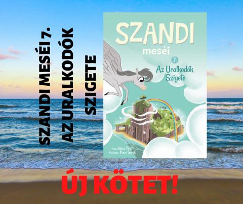 Új kötettel bővül a Szandi meséi-sorozat!