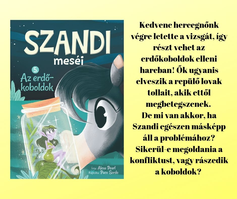 Megjelent a Szandi meséi-sorozat ötödik kötete