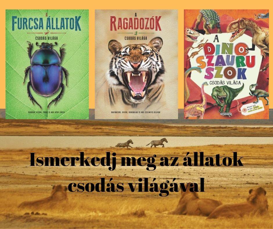 Olvass az állatok csodás világáról