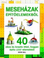 c4cdb6cb3f LEGO - Meseházak építőelemekből - Napraforgó Könyvkiadó