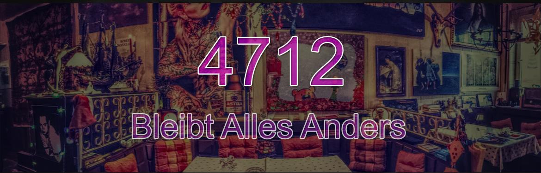 4712 - Bleibt Alles Anders