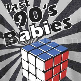 Last 90's BABIes