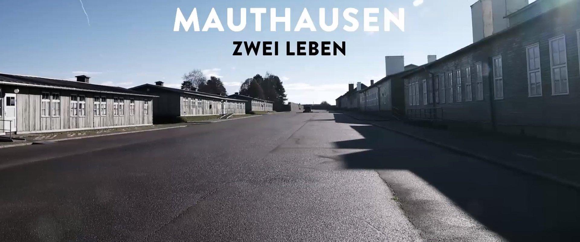 Mauthausen - Zwei Leben
