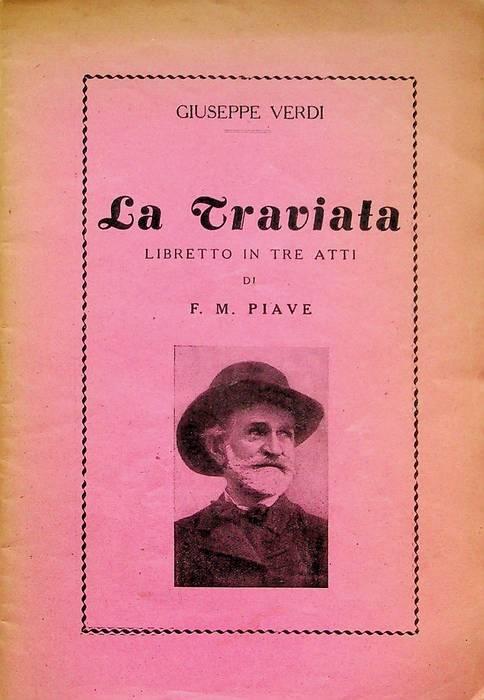 La Traviata: libretto in tre atti.