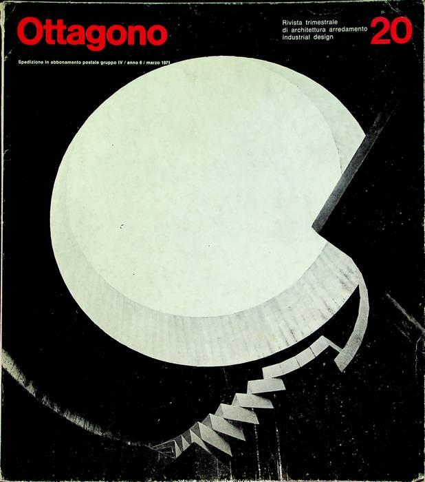 Ottagono: rivista trimestrale di architettura, arredamento, industrial design: N. 20 (marzo 1971).