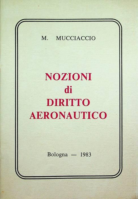 Nozioni di diritto aeronautico.