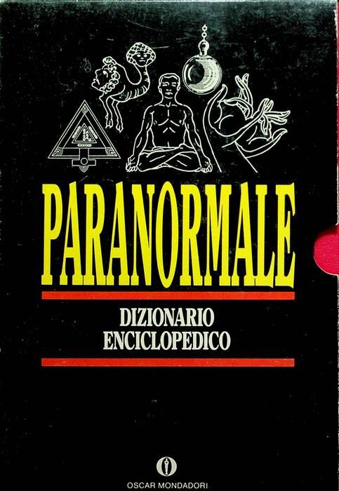 Paranormale: dizionario enciclopedico.