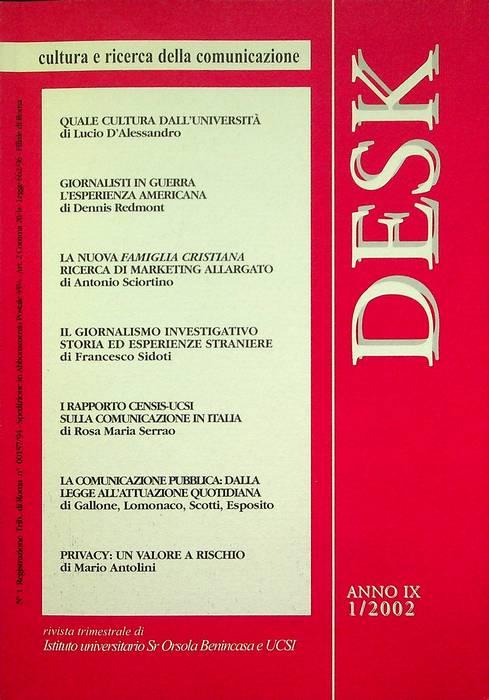 Desk: cultura e ricerca della comunicazione: A. IX - N. 1/2002.