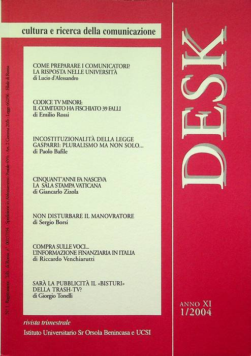 Desk: cultura e ricerca della comunicazione: A. XI - N. 1/2004.