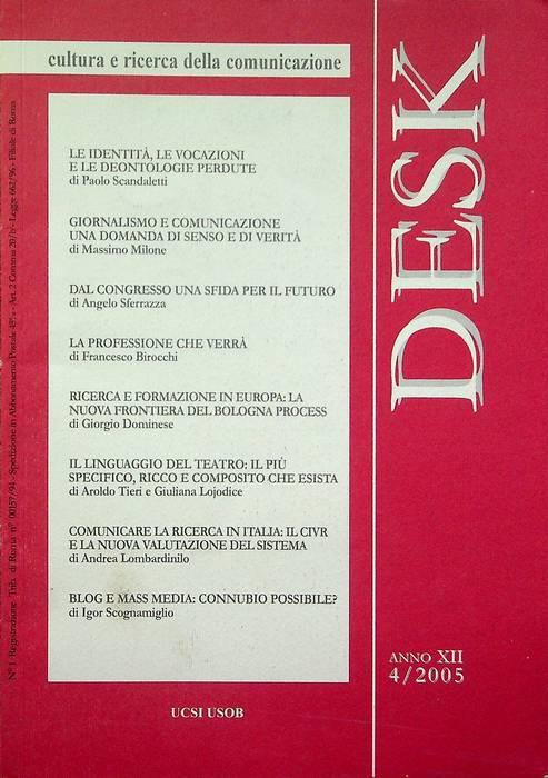 Desk: cultura e ricerca della comunicazione: A. XII - N. 4/2005.