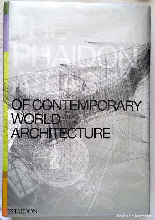 The Phaidon Atlas of Contemporary World Architecture.