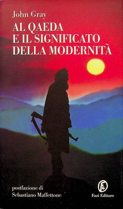 Al Qaeda e il significato della modernità.